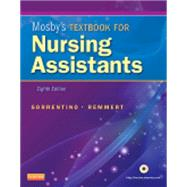 Mosby's Textbook for Nursing Assistants by Sorrentino, Sheila A., Ph.D., R.N.; Remmert, Leighann N., R.N., 9780323080675