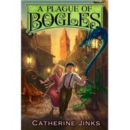 A Plague of Bogles by Jinks, Catherine; Watts, Sarah, 9780544540675