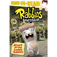 Attack of the Zombie Rabbids by Testa, Maggie; Johnson, Shane L., 9781481460675