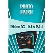 Photo Finish by Marsh, Ngaio, 9781631940675
