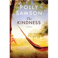 The Kindness by Samson, Polly, 9781632860675
