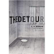 The Detour by Bodeen, S. A., 9781250090676