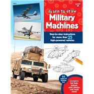 Learn to Draw Military Machines by Quarto Publishing Group USA Inc.; Lapadula, Tom, 9781633220676