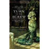 The Turn of The Screw and Other Short Novels by James, Henry; Kaplan, Fred, 9780451530677
