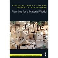 Planning for a Material World by Lieto; Laura, 9781138830677