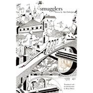 Smugglers by Debeljak, Ales; Henry, Brian, 9781938160677
