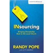 Insourcing by Pope, Randy; Murray, Kitti (CON), 9780310490678