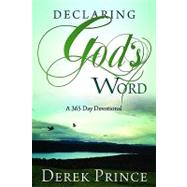 Declaring God's Word by Prince, Derek, 9781603740678