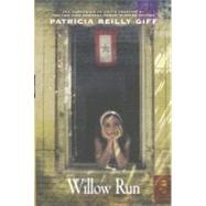 Willow Run by GIFF, PATRICIA REILLY, 9780385730679