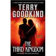 The Third Kingdom by Goodkind, Terry, 9780765370679