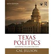 Texas Politics: Governing the Lone Star State by Jillson; Cal, 9781138290679