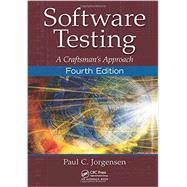 Software Testing: A CraftsmanÆs Approach, Fourth Edition by Jorgensen; Paul C., 9781466560680