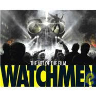 Watchmen : The Art of the Film by APERLO, PETER, 9781848560680
