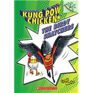 The Birdy Snatchers (Kung Pow Chicken #3) by Marko, Cyndi, 9780545610681