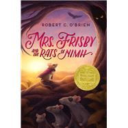 Mrs. Frisby and the Rats of Nimh by Robert C. O'Brien; Zena Bernstein, 9780689710681