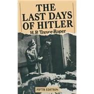 The Last Days of Hitler 9781349040681N