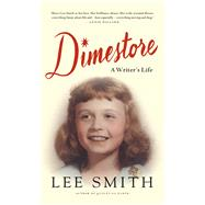 Dimestore by Smith, Lee, 9781410490681