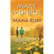 Mama Ruby by Monroe, Mary, 9781496700681