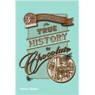 The True History of Chocolate by COE, MICHAEL D.; COE, SOPHIA D., 9780500290682