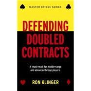 Defending Doubled Contracts by Klinger, Ron, 9781474600682
