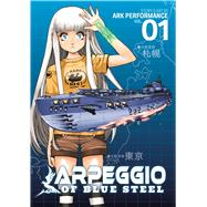 Arpeggio of Blue Steel vol. 1 by Ark Performance, 9781626920682