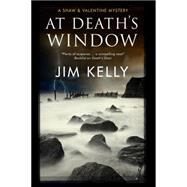 At Death's Window by Kelly, Jim, 9781780290683