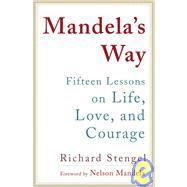 Mandela's Way by STENGEL, RICHARDMANDELA, NELSON, 9780307460684