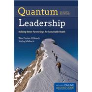 Quantum Leadership by Porter-O'Grady, Tim, 9781284050684