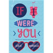 If I Were You by Margolis, Leslie, 9780374300685