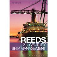 Reeds 21st Century Ship Management by Dickie, John W, 9781472900685