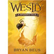 Westly by Beus, Bryan, 9781629720685