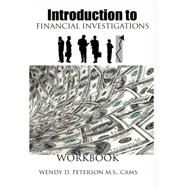 Introduction to Financial Investigations Workbook by Wendy D Peterson, 9781494460686