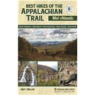 Best Hikes of the Appalachian Trail: Mid-Atlantic by Willen, Matt, 9781634040686