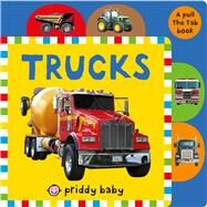 Pull the Tab: Trucks by Priddy, Roger, 9780312520687