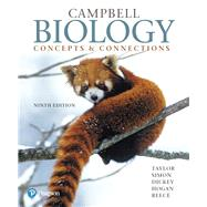 Campbell Biology Concepts & Connections Plus Mastering Biology with Pearson eText -- Access Card Package by Taylor, Martha R.; Simon, Eric J.; Dickey, Jean L.; Hogan, Kelly A.; Reece, Jane B., 9780134240688