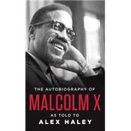 Autobiography of Malcolm X by MALCOLM X, 9780345350688