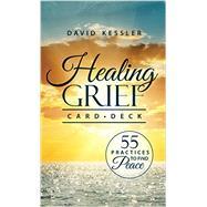 Healing Grief Card Deck by Kessler, David, 9781559570688