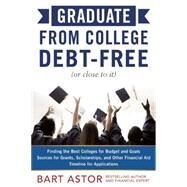Graduate from College Debt-free by Astor, Bart, 9781630060688