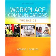 Workplace Communications The Basics by Searles, George J., 9780134120690