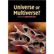 Universe or Multiverse? by Edited by Bernard Carr, 9780521140690