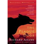 The Plague Dogs by Adams, Richard, 9781101970690