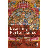 Learning and Performance: A Systemic Model for Analysing Needs and Evaluating Training by Hopkins; Bryan, 9781138220690