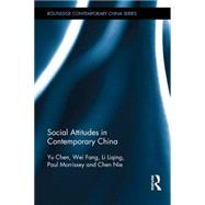 Social Attitudes in Contemporary China by Yu; Chen, 9781138910690