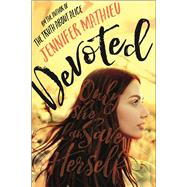 Devoted A Novel by Mathieu, Jennifer, 9781250090690