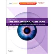 The Ophthalmic Assistant: A Text for Allied and Associated Ophthalmic Personnel (Book with Access Code) by Stein, Harold A., 9781455710690