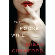 The Pocket Wife by Crawford, Susan, 9780062390691