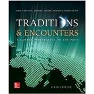 Traditions & Encounters: A Global Perspective On the Past by Bentley , Jerry;Ziegler , Herbert, 9780076700691