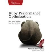 Ruby Performance Optimization by Dymo, Alexander, 9781680500691