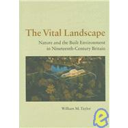 The Vital Landscape by Taylor, William M., 9780754630692