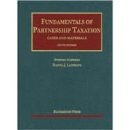 Fundamentals of Partnership Taxation: Cases and Materials by Schwarz, Stephen; Lathrope, Daniel J., 9781609300692